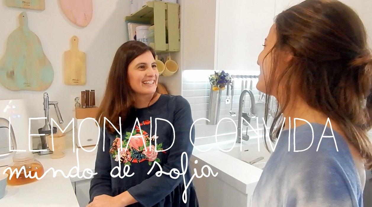 Lemonaid Convida #6 : O Mundo de Sofia | Sofia Cotrim